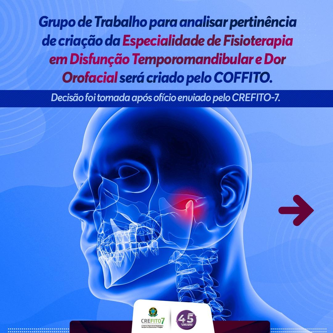 COFFITO vai criar Grupo de Trabalho para analisar criação da Especialidade de Fisioterapia em Disfunção Temporomandibular e Dor Orofacial