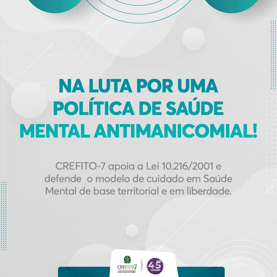 Na Luta por uma Política de Saúde Mental Antimanicomial!