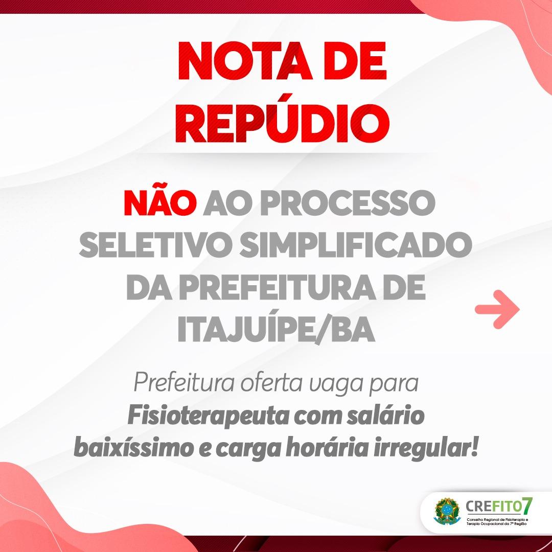 CREFITO-7 emite nota de repúdio contra Processo Seletivo Simplificado da Prefeitura de Itajuípe/BA