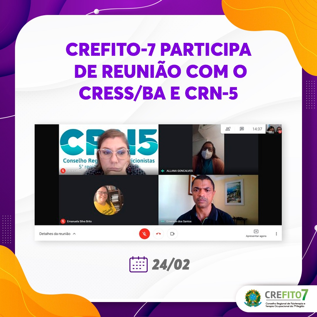 CREFITO-7 participa de reunião com o CRESS/BA e CRN-5