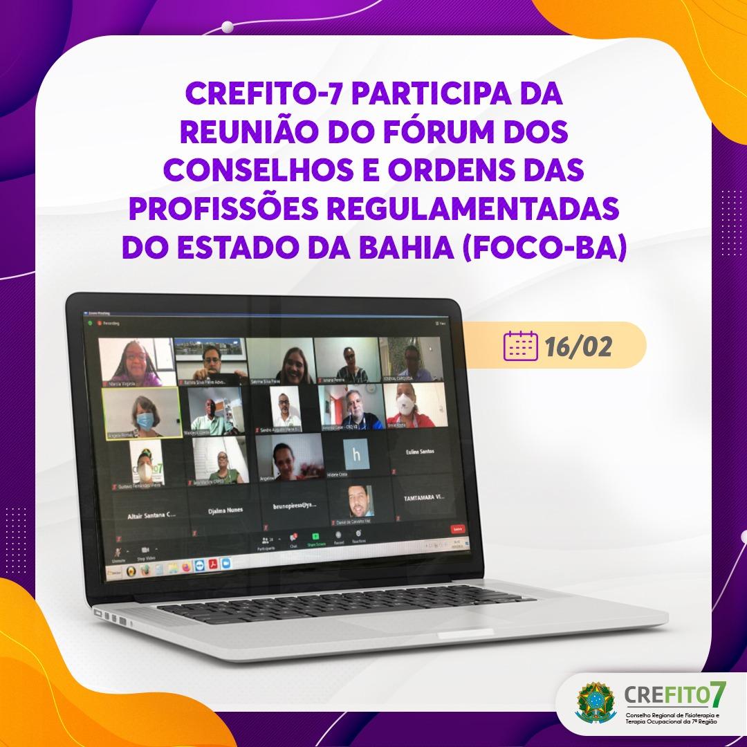 CREFITO-7 participa do Fórum dos Conselhos e Ordens das Profissões Regulamentadas do Estado da Bahia (FOCO-BA)