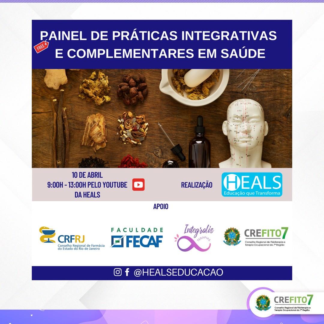 Painel das Práticas Integrativas e Complementares em Saúde – PICS: atuações profissionais, desafios e benefícios.