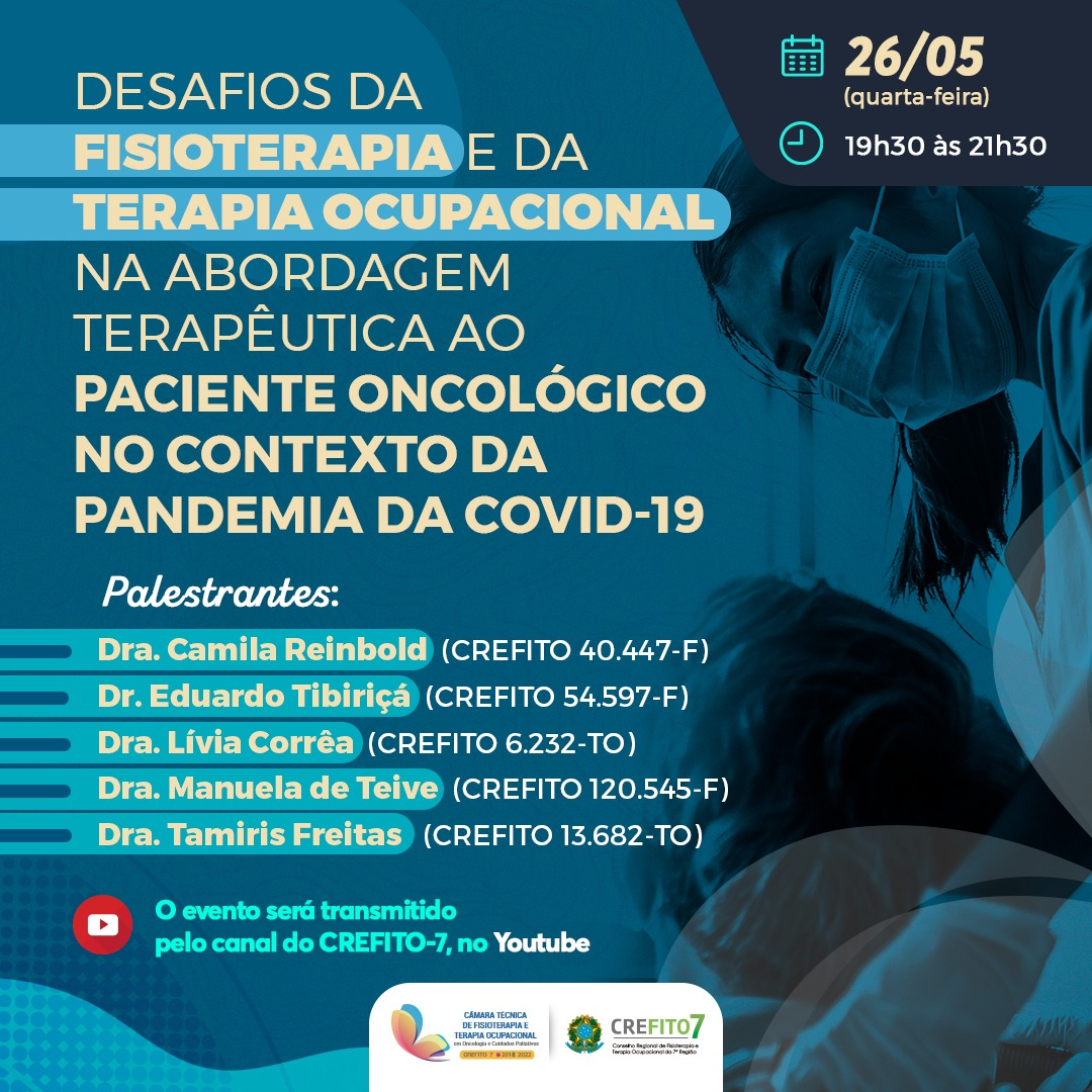 Desafios da Fisioterapia e da Terapia Ocupacional na abordagem terapêutica ao paciente oncológico no contexto da pandemia da COVID-19