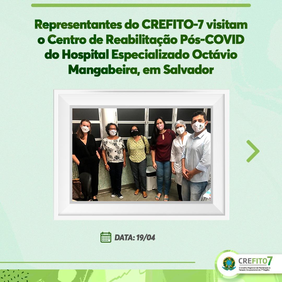 Representantes do CREFITO-7 visitam o Centro de Reabilitação Pós-COVID do Hospital Especializado Octávio Mangabeira