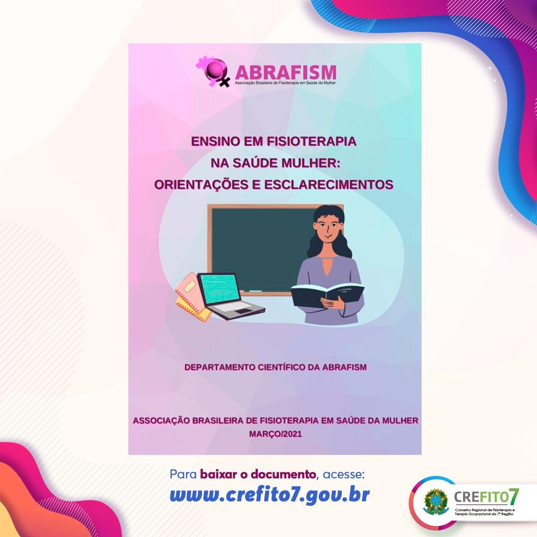 """Confira o documento """"Ensino em Fisioterapia na Saúde da Mulher: orientações e esclarecimentos""""!"""