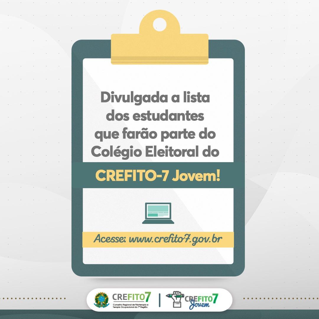 Lista dos estudantes que farão parte do Colégio Eleitoral do CREFITO-7 Jovem