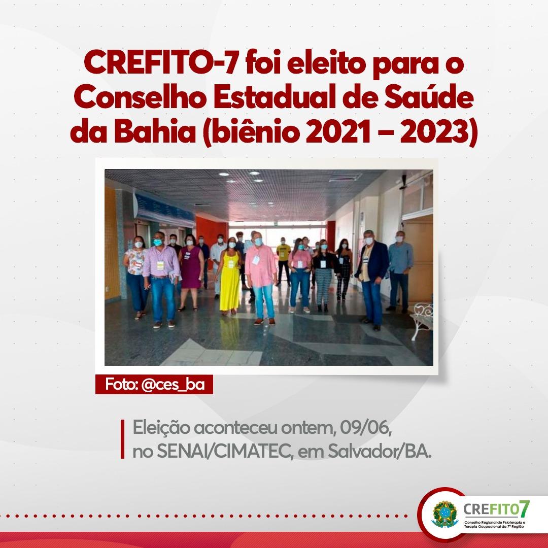 CREFITO-7 foi eleito para o Conselho Estadual de Saúde da Bahia (biênio 2021 – 2023)