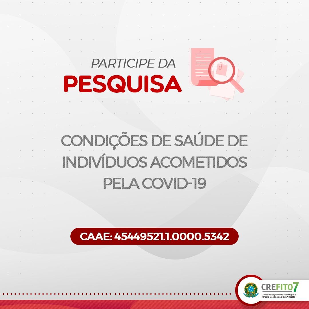 Participe da Pesquisa: Condições de saúde de indivíduos acometidos pela COVID-19