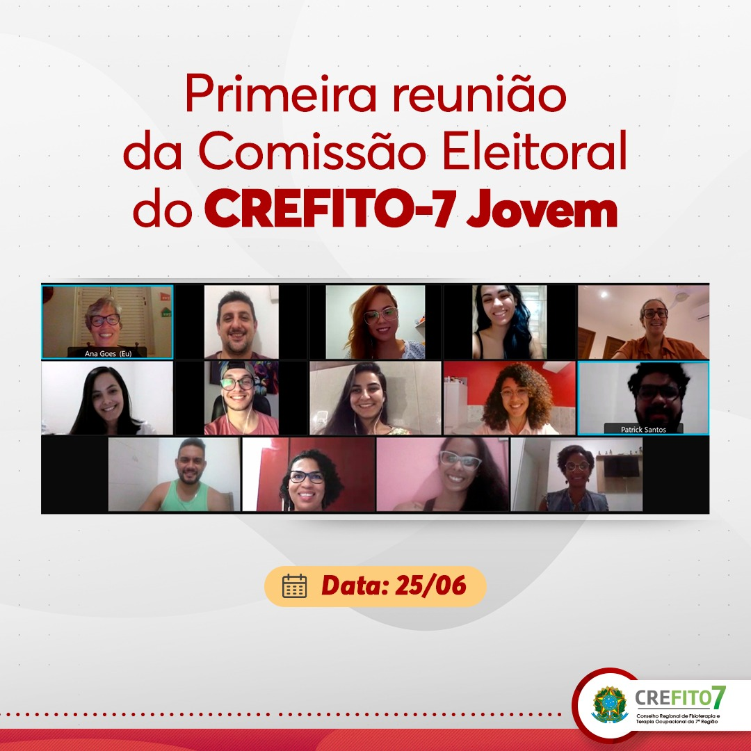 Realizada a primeira reunião da Comissão Eleitoral do CREFITO-7 Jovem
