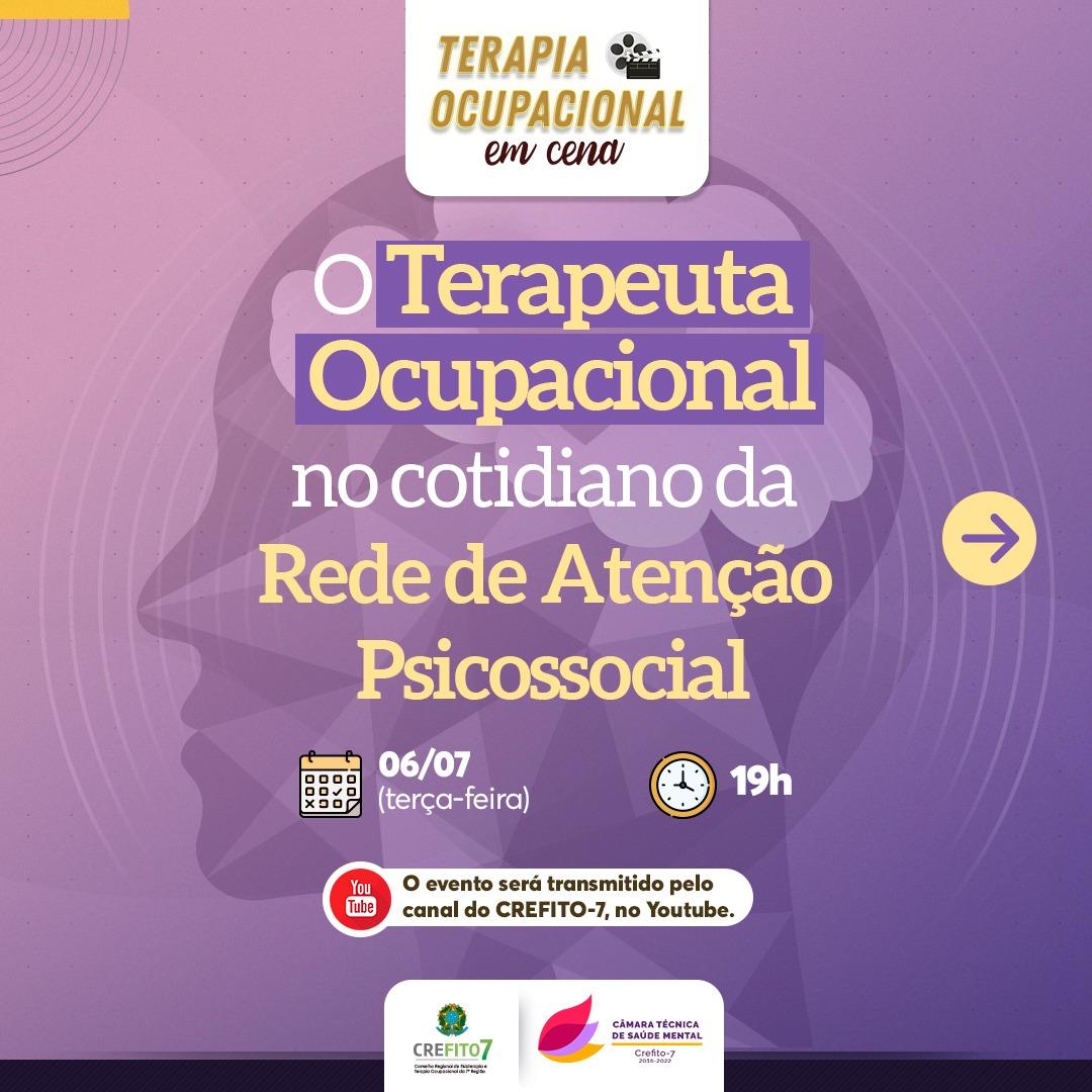 Live: O Terapeuta Ocupacional no cotidiano da Rede de Atenção Psicossocial