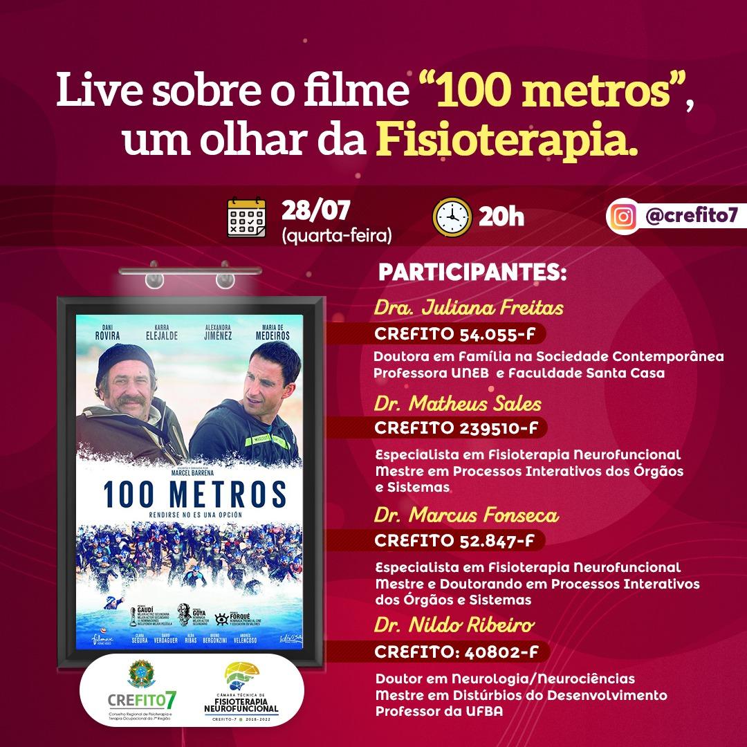 """Live sobre o filme """"100 metros"""", um olhar da Fisioterapia"""