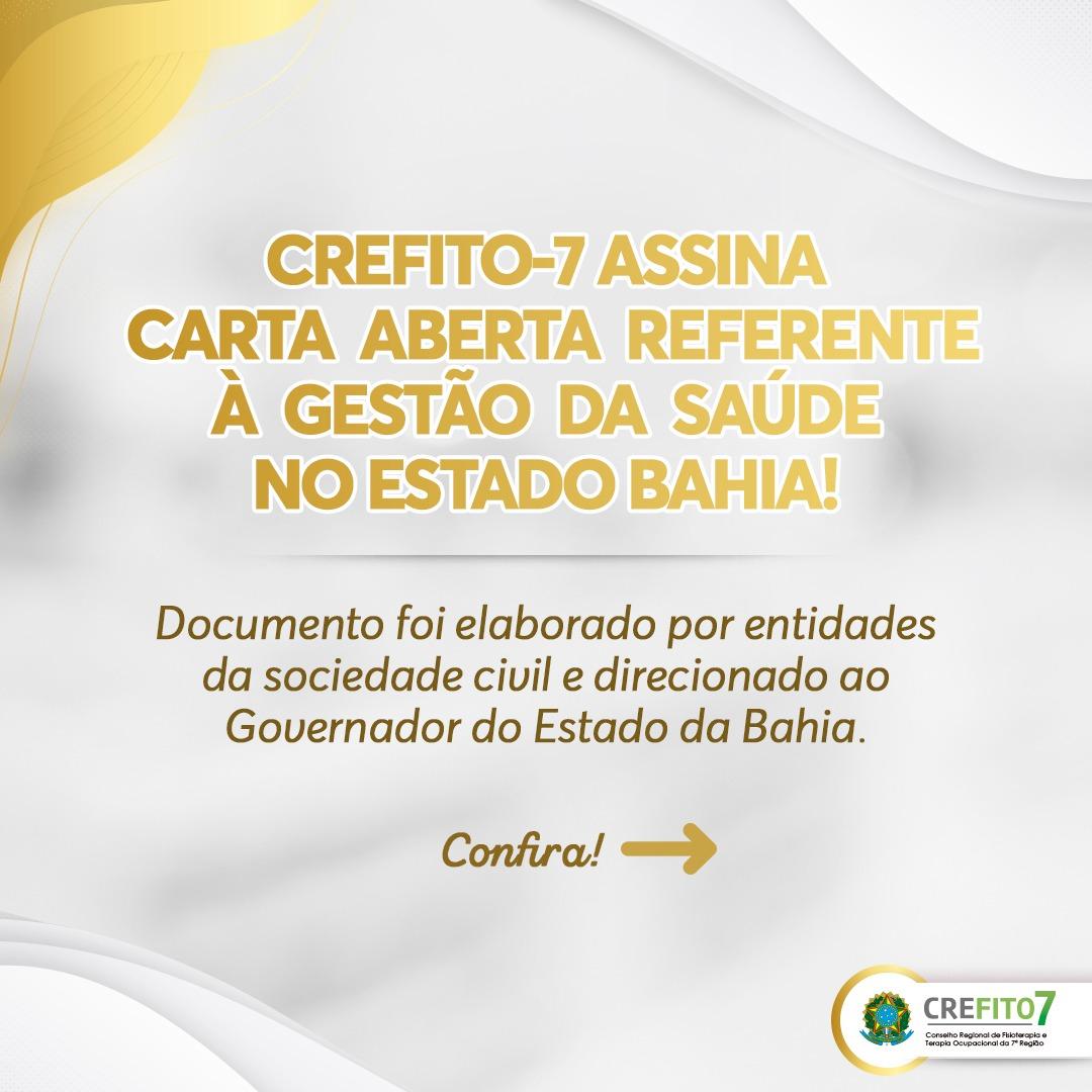 CREFITO-7 ASSINA CARTA ABERTA REFERENTE À GESTÃO DA SAÚDE NO ESTADO BAHIA!