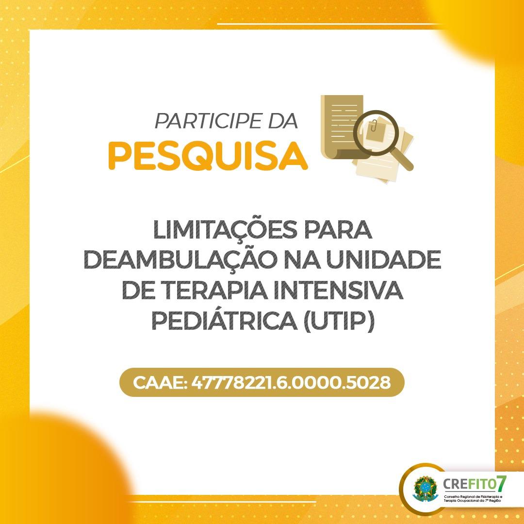 Pesquisa: Limitações para Deambulação na Unidade de Terapia Intensiva Pediátrica (UTIP)