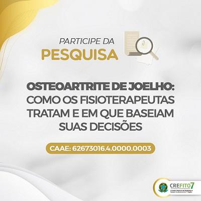 Participe da Pesquisa: 'Osteoartrite de joelho: como os fisioterapeutas tratam e em que baseiam suas decisões'
