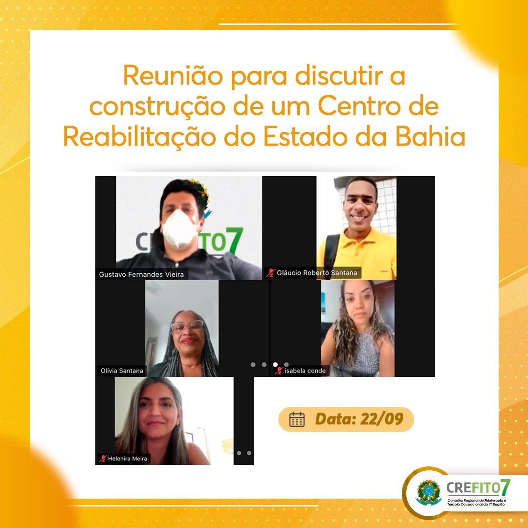 Reunião para discutir a construção de um Centro de Reabilitação do Estado da Bahia