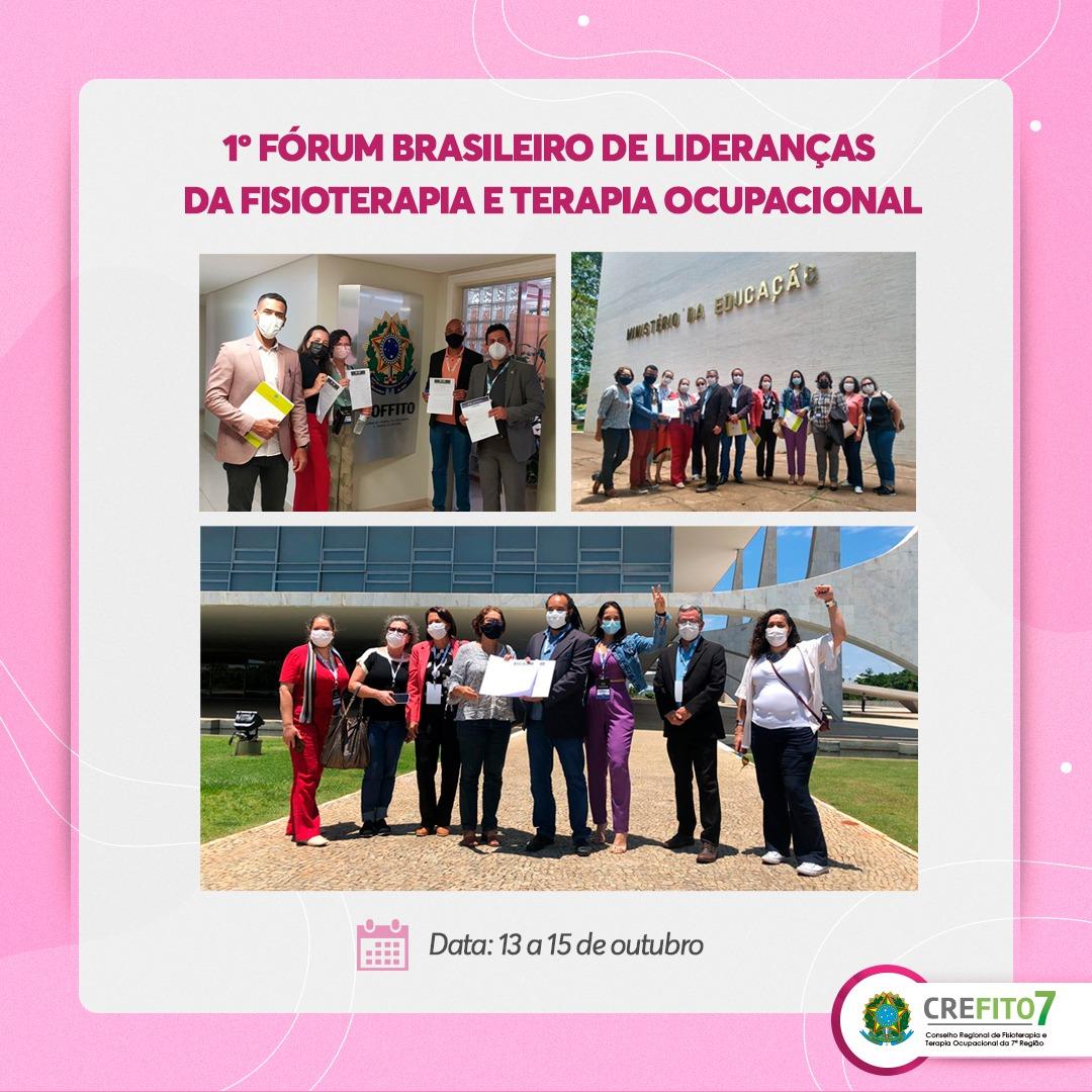 CREFITO-7 participa do 1º Fórum Brasileiro de Lideranças da Fisioterapia e Terapia Ocupacional