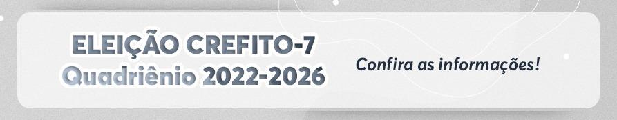 http://crefito7.gov.br/eleicoes-2022-2026/
