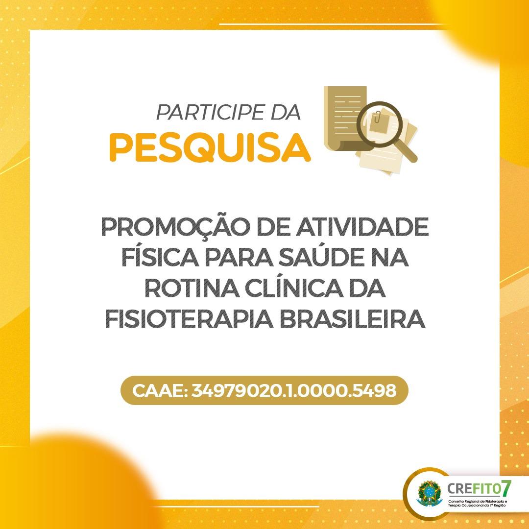 """Participe da Pesquisa: """"Promoção de Atividade Física para Saúde na rotina clínica da Fisioterapia brasileira"""""""