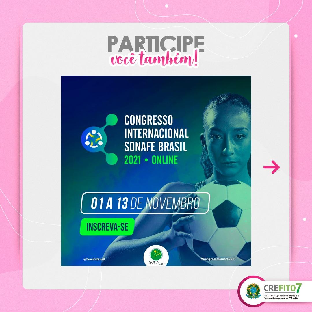 X Congresso Brasileiro e VII Congresso Internacional SONAFE Brasil